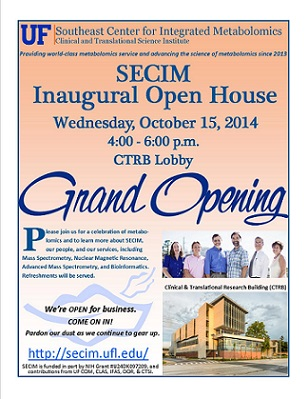 Join us for SECIM's Inaugural Open House, Wednesday, October 15, 2014, 4:00 - 6:00 p.m., UF Clinical & Translational Research Building